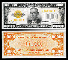 A 1934 $100,000 Gold certificate depicting Wilson.