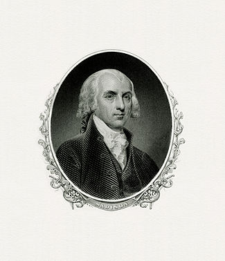 BEP engraved portrait of Madison as President.
