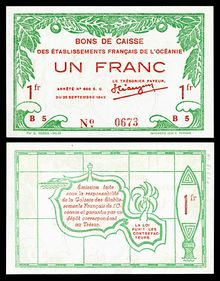 A one-franc World War II banknote (1943), printed in Papeete, depicting the outline of Tahiti (rev).