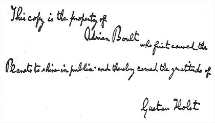 "Handwritten inscription: ""This copy is the property of Adrian Boult, who first caused the Planets to shine in public and thereby earned the gratitude of Gustav Holst"""