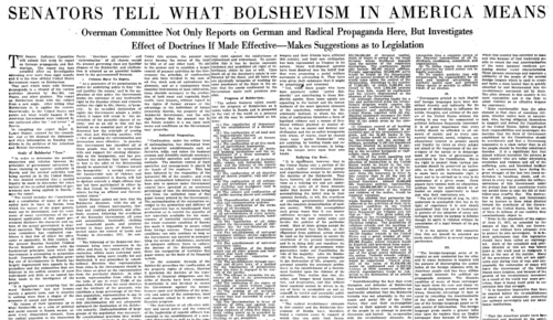 "Newspaper clipping headlined ""SENATORS TELL WHAT BOLSHEVISM IN AMERICA MEANS. Overman Committee Not Only Reports on German and Radical Propaganda Here, But Investigates Effect of Doctrines If Made Effective—Makes Suggestions as to Legislation"""